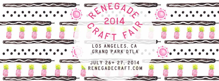 Renegade Craft Fair LA