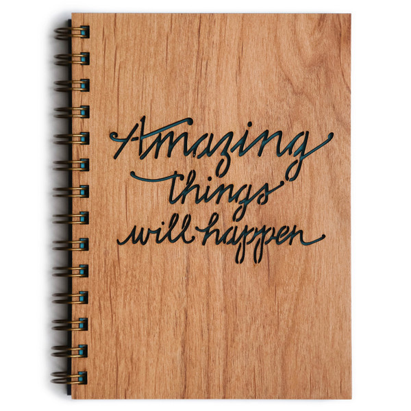 Amazing Things Will Happen Wooden Journal